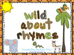 Grab this Wild about Rhymes *freebie* for some matching fun.