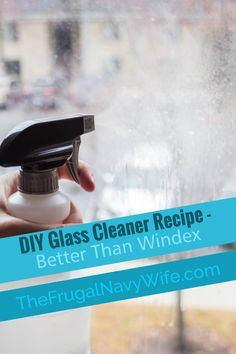 You will love this better than Windex DIY Glass Cleaner Recipe. Mere minutes to mix and with items already in your home. 2 Simple steps. #diy #cleaning #frugallivingtips #frugalnavywife | Cleaning Hacks | DIY Cleaners | Frugal Living | Window Cleaner Recipe | Homemade Windex | Homemade Glass Cleaner | Homemade Window Cleaner Window Cleaner Spray, Window Cleaner Recipes, Homemade Glass Cleaner, Diy Cleaners, Cleaners Homemade, Diy Cleaning Products, Cleaning Hacks, Cleaning Solutions, Do It Yourself Home