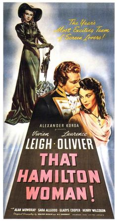 That Hamilton Woman. Every year distinguishes itself with its teams of screen lovers. Outstanding team for 1941: Leigh and Olivier.