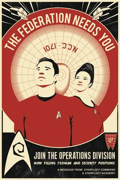 """THE FEDERATION NEEDS YOU  """"Red Shirt"""" recruitment poster for Star Trek. Part of an ongoing series through Bye, Bye Robot."""