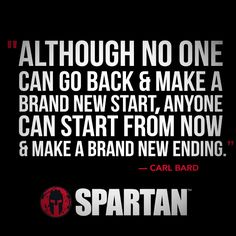 Spartan Wisdom: Making a brand new ending. True Quotes, Great Quotes, Quotes To Live By, Motivational Quotes, Inspirational Quotes, Fitness Motivation, Fitness Quotes, Spartan Quotes, Mma
