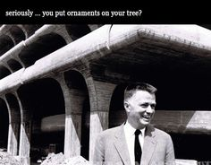 LOAA-Architect-Paul-Rudolph-ornaments-on-tree  architect paul rudolph - seriously - you put ornaments on your tree?