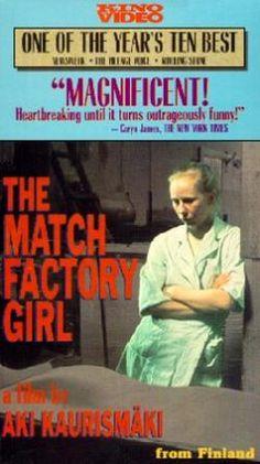 """""""Tulitikkutehtaan Tytto"""" (""""Match Factory Girl"""")  dir. Aki Kaurismaki"""