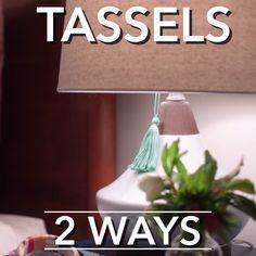 Tassels 2 Ways                                                                                                                                                                                 More