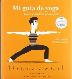 Manual claro y preciso de yoga, con 40 posturas ilustradas y cinco secuencias de yoga de diversa duración