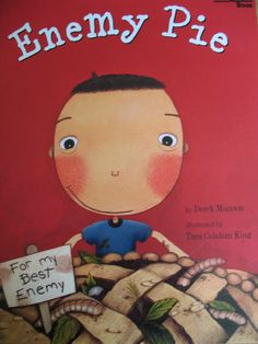 Great story for dealing with bullies; also family support; father/son relationship; friendship. Wonderbox item: a slice of pie or pie that can be shared during snack