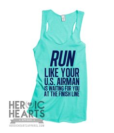 Run Like Your U.S. Airman Shirt #AirForce #Airforcebrat #airforcegirlfriend #milso Air Force, Air Force Wife, Air Force girlfriend, Milso