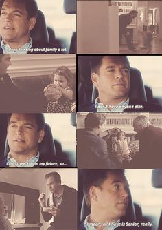 You just hang in there Dinozzo
