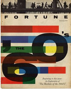 Fortune magazine cover by Walter Allner, 1959 Modern Graphic Design, Graphic Design Typography, Graphic Design Inspiration, Vintage Typography, Milton Glaser, Massimo Vignelli, Herb Lubalin, Typography Letters, Lettering