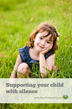 Confused about how to talk with your kids? Not sure how to respond when they bring up a difficult topic? Sometimes being silent is all your child needs. Find out why  www.imperfectfamilies.com
