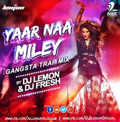 Dj Lemon & Dj Fresh - Yaar Na Milay Gangsta Trap Mix - http://www.djsmuzik.com/dj-lemon-dj-fresh-yaar-na-milay-gangsta-trap-mix/