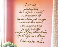 Wall Quote Decal Vinyl Sticker Art Love Is Patient and Kind Love Never Ends L46