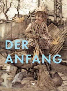 Der Anfang by Paula Carballeira and Sonja Danowski