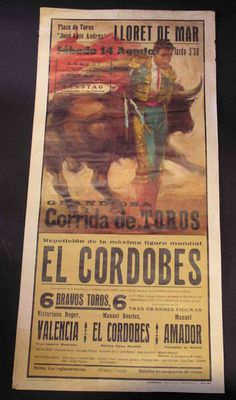 Affiche Originale Corrida EL CORDOBES 14 Août 1965 LLoret de Mar Tauromachie