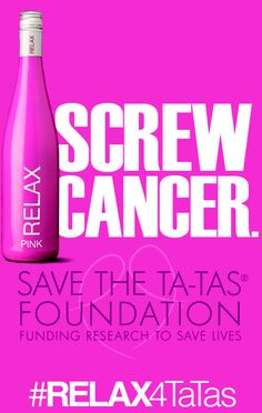 RELAX Wines is working with the Save The Ta-Tas Foundation to raise funds to help beat breast cancer – and you can help! Every time you share #RELAX4TaTas on Pinterest, RELAX will give $1 to the Save the Ta-Tas Foundation, a non-profit organization that raises money for breast cancer research & awareness.