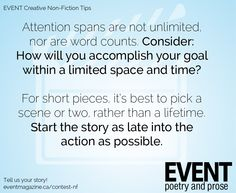 #nonfiction #WritingTips : Attention spansa re not unlimited, nor are word counts. Consider: How will you accomplish your goal within a limited space and time?