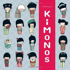 Kokeshi Kimono Book by Annelore Parot, http://www.amazon.com/gp/product/145210493X  /ref=cm_sw_r_pi_alp_pdL4pb1JG64DN    inspiration for a cookie or cake