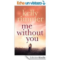 Me Without You (English Edition)