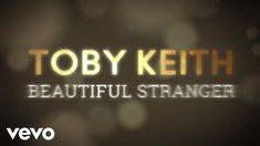 Toby Keith - Beautiful Stranger (Lyric Video)