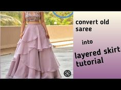 convert old saree/fabric into layerd skirt/lehenga - YouTube