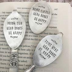 Drink, read, and be happy vintage spoon bookmarks. Metal Stamped Bracelet, Hand Stamped Jewelry, Fork Jewelry, Metal Jewelry, Jewlery, Spoon Art, Fork Art, Vintage Bookmarks, Stamped Spoons