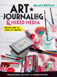 Expected release in october: Art Journalling & Mixed Media, from Marieke Blokland
