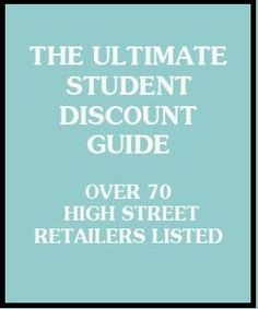 Student Discount Retailer Guide - Over 70 High Street Retailers Listed!