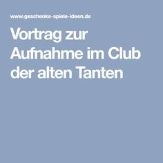 Vortrag zur Aufnahme im Club der alten Tanten Aunts, Gifts
