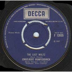 "7"" 45RPM The Last Waltz/That Promise by Engelbert Humperdinck from Decca"