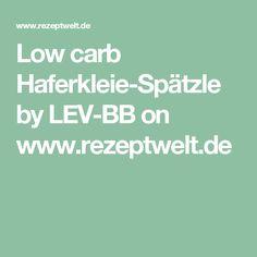 Low carb Haferkleie-Spätzle by LEV-BB on www.rezeptwelt.de