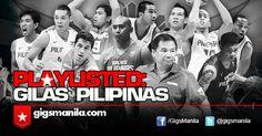 Playlisted: Gilas Pilipinas   GigsManila