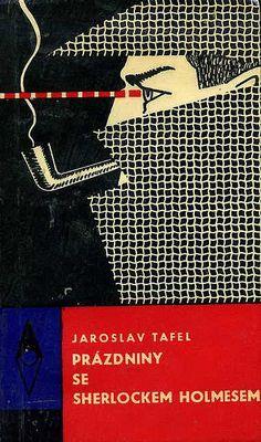 1966, cover for Prázdniny se Sherlockem Holmesem by Jaroslav Tafel by 50 Watts, via Flickr