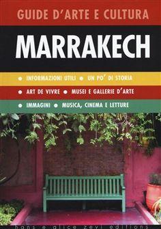 Prezzi e Sconti: #Marrakech. guida d'arte e cultura  ad Euro 10.20 in #Auditorium #Media libri turismo guide