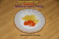 Base tarta Mari - Mari   Ingredientes:   Ralladura de 1 limón y 1 naranja