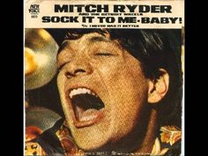 Singer Mitch Ryder (William Levise) turns 69 today - he was born 2-26 in 1945. His group Mitch Ryder & The Detroit Wheels hit big in rock music in the 60s - here he is with that first huge hit. 'Devil in a Blue Dress.' He still preforms today.