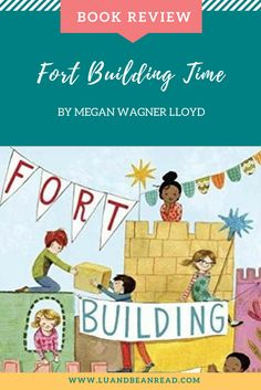 In the Megan Wagner Lloyd's new picture book Fort Building Time, a troop of creative kids finds ways to make every season a fort-building season. Book Activities, Toddler Activities, Library Bookshelves, Build A Fort, Find A Book, Happy Reading, Letter Recognition, Conflict Resolution, Picture Books