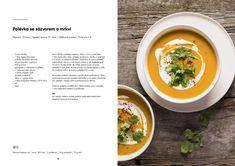 Jak jíme zdravě v létě + DÁREK ZDARMA: Jíme zdravě ze spíže Thai Red Curry, Soup, Ethnic Recipes, Soups, Chowder