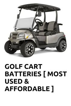 Are you looking for batteries for the cart for your golfing? Are you a pro or a beginner? If you are looking for golfing cart batteries to buy, then let us tell you that we are here to help you to find your ideal battery. We can ensure you to have a better purchase experience through our article. This article is not particular for a pro or a beginner but for the golfers who are willing to buy the best batteries for the golf cart. So, now we will discuss here the best golf cart batteries. Best Golf Cart, Best Battery Charger, Yamaha Golf Carts, Golf Cart Batteries, Golfers