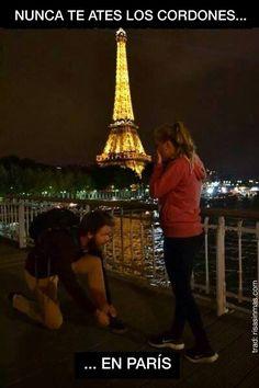 """""""Nunca te ates los cordones en París"""" buenísimo! Jajaja"""