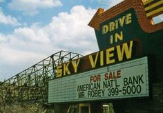 Drive-in Theaters: Sky View Drive In Ice Station Zebra, Council Bluffs Iowa, Erie Pennsylvania, Drive In Movie Theater, Outdoor Theater, Great Memories, Childhood Memories, Sky View, Old Signs