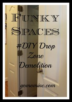 Time to get messy! Funky Spaces #DIY Drop Zone | gomominc.com