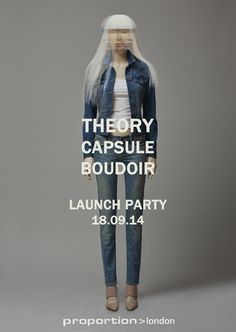 Invite to the Theory collection launch at proportion>london 2014. www.proportionlondon.com