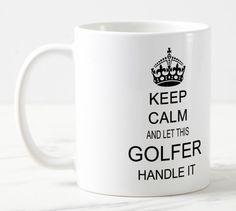 Shop Keep Calm Golfer Mug created by TheDigitalConsultant. Keep Calm Mugs, Mugs For Sale, Golf Gifts, Mug Designs, Vintage Designs, Beverage, Photo Mugs, Microwave, Funny Jokes
