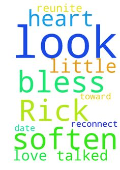 Dear Lord, please look after and bless Rick. Soften -  Dear Lord, please look after and bless Rick. Soften his heart toward me and please reunite us in love. we talked a little, Lord, please help us to reconnect and date again. In your name I pray, Amen Posted at: https://prayerrequest.com/t/rRj #pray #prayer #request #prayerrequest
