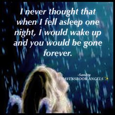 We love you so very much tina and miss you dearly XoXoX Love Always Momma & Daddy Grief Poems, Missing My Son, Miss You Mom, Grieving Quotes, Missing You Quotes, Original Quotes, Loss Quotes, Memories Quotes, I Missed