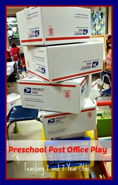 Teaching 2 and 3 Year Olds: Preschool Post Office Play