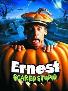 Ernest Scared Stupid - Comedy/Horror - When my kids were little this scared them sh*#%less.  So, of course, I let them watch it all the time.  I love Jim Varney movies.  He was such a doofus.