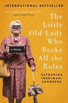 Perfect for fans of The Best Exotic Marigold Hotel: Meet 79-year-old Martha and her four best friends — retirement home residents who set out to regain their independence by turning to a life of crime. A funny and moving international bestseller!