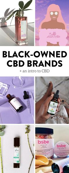 Rounding up a list of the best black-owned CBD brands to help you manage your stress and anxiety when life gets a little overwhelming or out of control. #CBD #blackowned