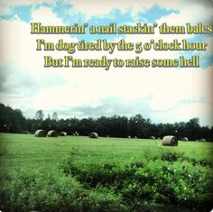 Country music country quotes  Florida Georgia line